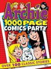 Archie 1000 Page Comics Party (Archie 1000 Page Digests #20) Cover Image