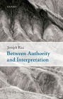 Between Authority and Interpretation: On the Theory of Law and Practical Reason Cover Image