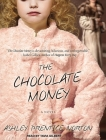 The Chocolate Money Cover Image