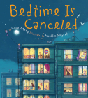 Bedtime Is Canceled Cover Image