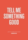 Tell Me Something Good Cover Image