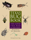 Texas Bug Book: The Good, the Bad, & the Ugly Cover Image