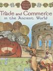 Trade and Commerce in the Ancient World (Life in the Ancient World) Cover Image