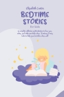 Bedtime Stories For Kids: A complete collection of Meditation to have fun, relax, feel calm and help sleep. Fantasy Fairy tales to help your tod Cover Image