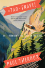 Tao of Travel: Enlightenments from Lives on the Road Cover Image