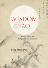 The Wisdom of the Tao: Ancient Stories that Delight, Inform, and Inspire Cover Image