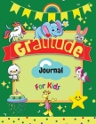Gratitude Journal for Kids: A Daily Gratitude Journal for Kids to practice Gratitude and Mindfulness in a Creative & Fun Way - Large Size 8,5 x 11 Cover Image