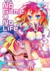 No Game, No Life Vol. 2 (Manga Edition) (No Game, No Life (Manga Edition) #2) Cover Image