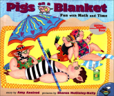 Pigs on a Blanket: Fun with Math and Time Cover Image