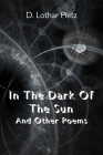 In The Dark Of The Sun: And Other Poems Cover Image