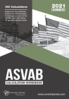 ASVAB Calculation Workbook: 300 Questions to Prepare for the ASVAB Exam (2021 Edition) Cover Image