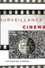 Surveillance Cinema (Postmillennial Pop #2) Cover Image