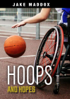 Hoops and Hopes (Jake Maddox Jv Girls) Cover Image