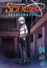 A Certain Scientific Accelerator Vol. 4 Cover Image