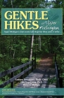 Gentle Hikes of Upper Michigan: Upper Michgan's Most Scenic Lake Superior Hikes Under 3 Miles Cover Image