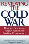 Re-Viewing the Cold War: Domestic Factors and Foreign Policy in the East-West Confrontation Cover Image