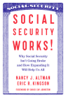 Social Security Works!: Why Social Security Isn't Going Broke and How Expanding It Will Help Us All Cover Image