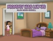 Mommy Has Lupus Cover Image