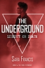 The Underground: Liberty or Death Cover Image