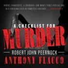 A Checklist for Murder Lib/E: The True Story of Robert John Peernock Cover Image