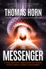 The Messenger:: It's Headed Towards Earth! It Cannot Be Stopped! and It's Carrying the Secret of America's, the Word's, and Your Tomor Cover Image