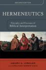 Hermeneutics: Principles and Processes of Biblical Interpretation Cover Image