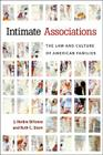 Intimate Associations: The Law and Culture of American Families Cover Image