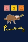 I Nap Periodically: Notebook For Baby Sloth Lovers Cute Lazy Animal Fans Cover Image