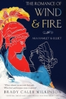 The Romance of Wind & Fire: a.k.a. Hamlet & Juliet Cover Image