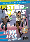 Journey to Star Wars: The Rise of Skywalker A Finn & Poe Adventure (A Choose Your Destiny Chapter Book) Cover Image