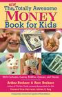New Totally Awesome Money Book For Kids: Revised Edition (New Totally Awesome Series #1) Cover Image