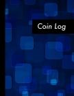 Coin Log: Large Blue Coin Inventory Log Book - 120 Pages - Money Collectors Cataloging Notebook Cover Image