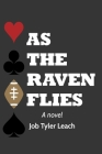 As the Raven Flies Cover Image