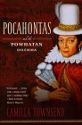 Pocahontas and the Powhatan Dilemma: The American Portraits Series Cover Image