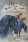 Selah's Stolen Dream (Dream Horse Adventures #4) Cover Image