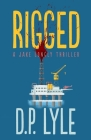 Rigged (The Jake Longly Series  #4) Cover Image