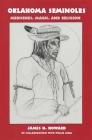 Oklahoma Seminoles, Volume 166: Medicines, Magic, and Religion (Civilization of the American Indian #166) Cover Image