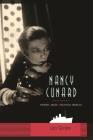 Nancy Cunard: Heiress, Muse, Political Idealist Cover Image