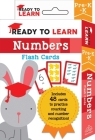 Ready to Learn: Pre-K-K Numbers: Flash Cards Cover Image