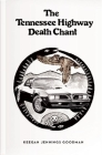 The Tennessee Highway Death Chant Cover Image