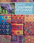 Rainbow Crocheted Afghans: A block-by-block guide to creating 10 colorful blankets and throws Cover Image