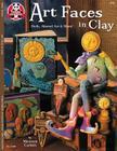 Art Faces in Clay (Design Originals #5228) Cover Image