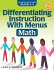 Differentiating Instruction with Menus: Math (Grades 6-8) Cover Image