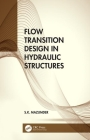 Flow Transition Design in Hydraulic Structures Cover Image