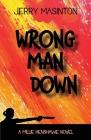 Wrong Man Down: A Millie Henshawe Novel Cover Image