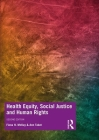 Health Equity, Social Justice and Human Rights Cover Image