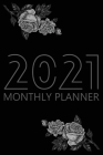 2021 Monthly Planner: 12 Month Agenda for Women, Monthly Organizer Book for Activities and Appointments, Calendar Notebook, Cream Paper, 6&# Cover Image