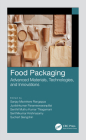 Food Packaging: Advanced Materials, Technologies, and Innovations Cover Image