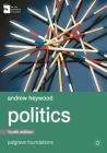 Politics (Palgrave Foundations) Cover Image