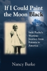 If I Could Paint the Moon Black: Imbi Peebo's Wartime Journey from Estonia to America Cover Image